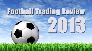 Football Trading Review 2013
