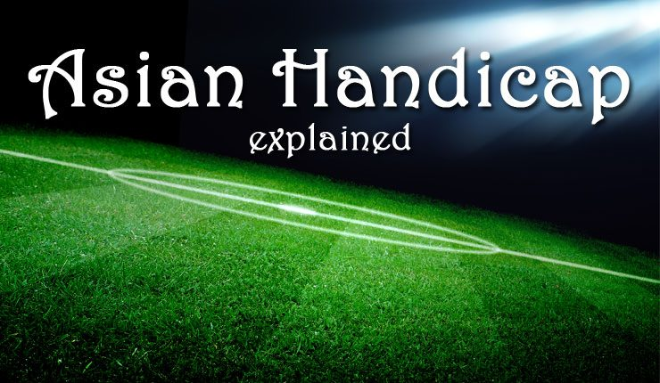 "Football pitch with the words ""Asian handicap explained"""
