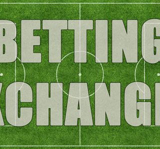 Betting exchanges: Betfair, Matchbook, Betdaq and Smarkets.