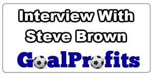 Podcast interview with Steve Brown of Goal Profits