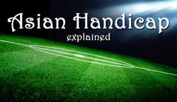 "Football pitch at night with the words ""Asian handicap explained"""